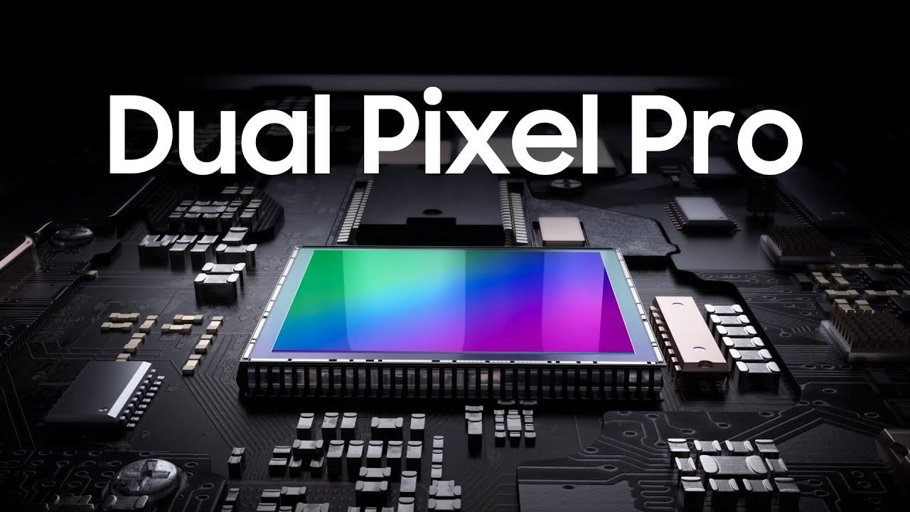 سیستم Dual Pixel Proجدید سامسونگ
